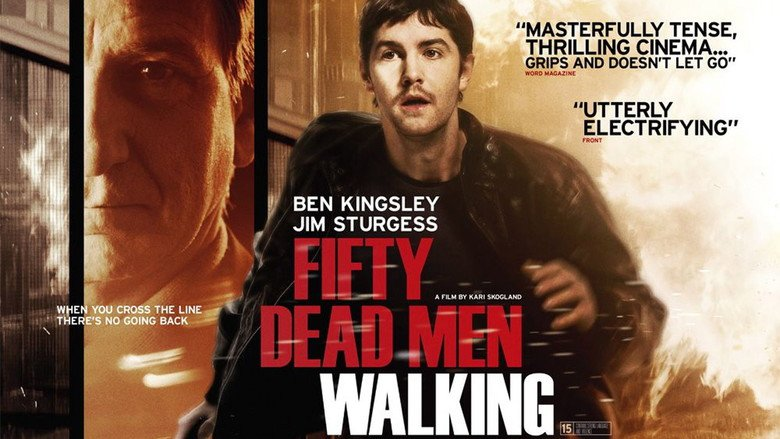 Fifty Dead Men Walking -